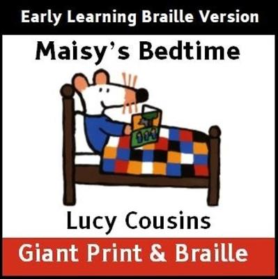 Maisy's Bedtime (Early Learning Braille version)
