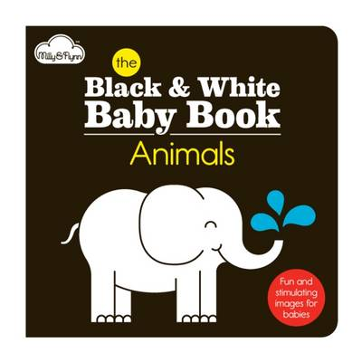 The Animals: Black & White Baby Book