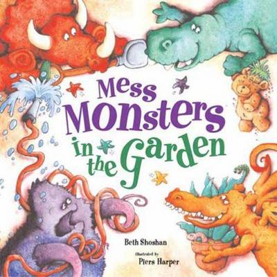 Mess Monsters in the Garden