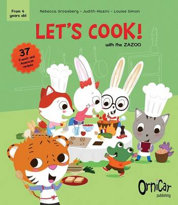 Let's Cook!: With the Zazoo