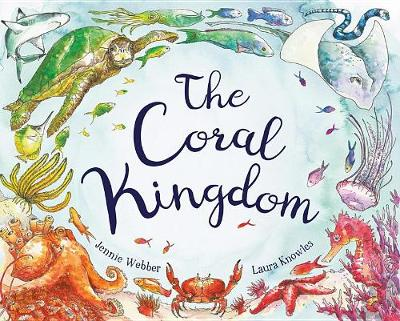 The Coral Kingdom