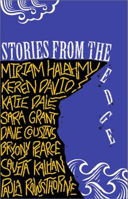 Stories from the Edge: An Anthology