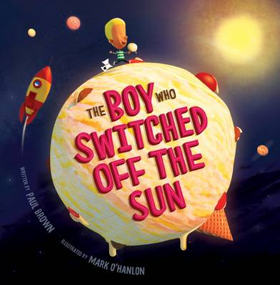 The Boy Who Switched off the Sun