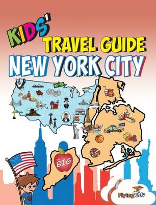 Kids' Travel Guide - New York City: The Fun Way to Discover New York City-Especially for Kids