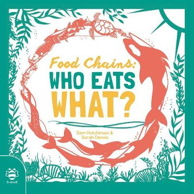 Food Chains: Who eats what?