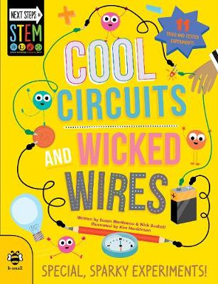 Cool Circuits and Wicked Wires: Special, Sparky Experiments