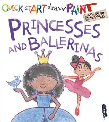 Quick Start: Princesses & Ballerinas
