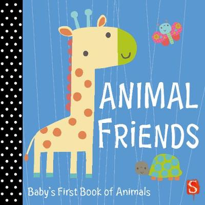 Animal Friends: Baby's First Book of Animals