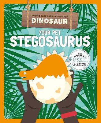 Your Pet Stegosaurus