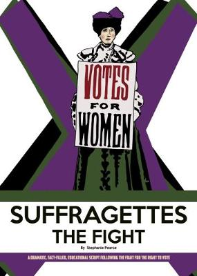 Suffragettes The Fight