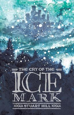 The Cry of the Icemark (2019 reissue)