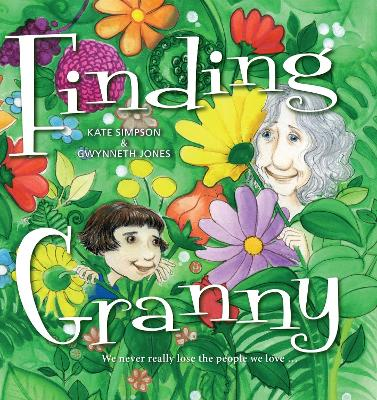 Finding Granny: We never really lose the people we love ...