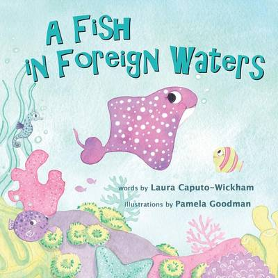 A Fish in Foreign Waters: A Book for Bilingual Children