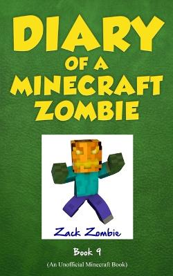 Diary of a Minecraft Zombie Book 9: Zombie's Birthday Apocalypse