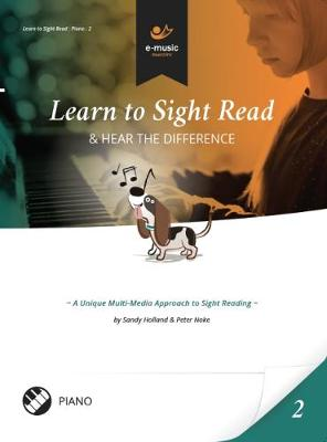 Learn to Sight Read: Piano Book 2: & Hear the Difference