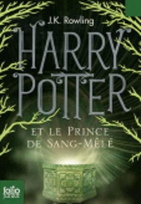 Harry Potter - French: Harry Potter et le Prince de sang mele FOLIO JUNIOR E