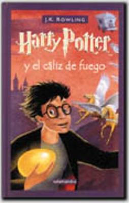 Harry Potter - Spanish: Harry Potter y el caliz de fuego