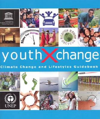 Youth Xchange: Climate Change and Lifestyles Guidebook
