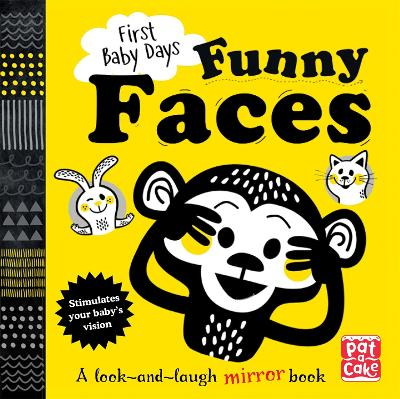 First Baby Days: Funny Faces: A look and laugh mirror board book
