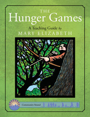 The Hunger Games: A Teaching Guide