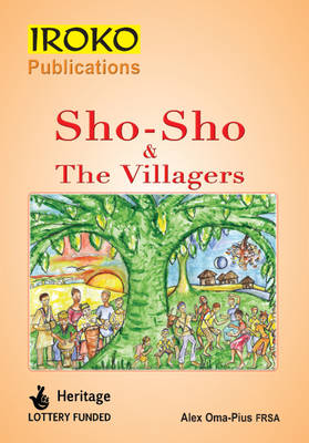 Sho-Sho and the Villagers