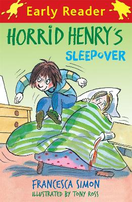Horrid Henry Early Reader: Horrid Henry's Sleepover: Book 26