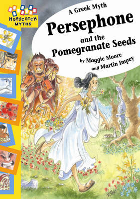 Hopscotch: Myths: Persephone and the Pomegranate Seeds