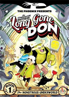 Long Gone Don: The Monstrous Underworld