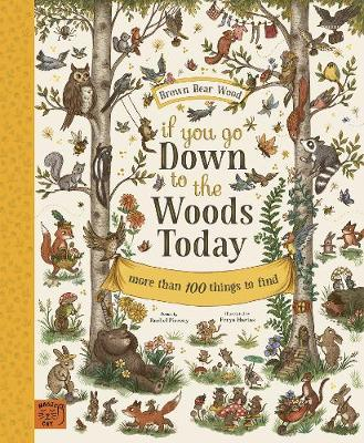 If You Go Down to the Woods Today...: Journey through a magical woodland, with poems to read and things to find