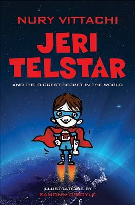 Jeri Telstar and the Biggest Secret in the World