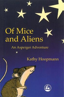 Of Mice and Aliens: An Asperger Adventure
