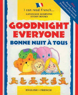 Goodnight Everyone: Bonne Nuit a Tous