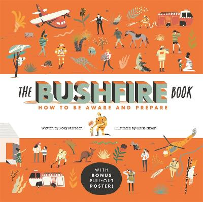 The Bushfire Book: How to Be Aware and Prepare