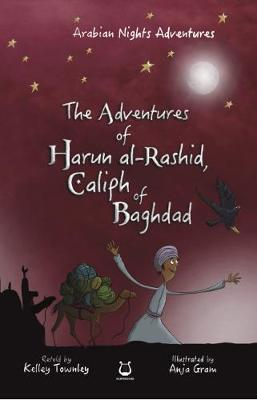 The Adventures of Harun Al-Rashid, Caliph of Baghdad