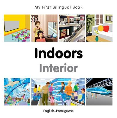 My First Bilingual Book - Indoors - Portuguese-english