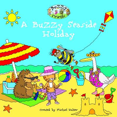 A Buzzy Seaside Holiday