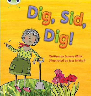 Bug Club Phonics Set 03 Dig, Sid, Dig!