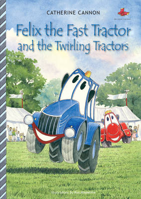 Felix the Fast Tractor and the Twirling Tractors