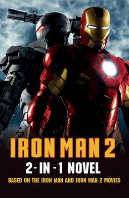 Iron Man 2: 2 in 1 Movie Novelization