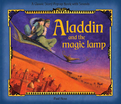 Aladdin and the Magic Lamp: Pop-up Sound Book