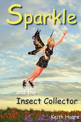 Sparkle and the Insect Collector
