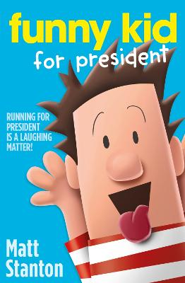 Funny Kid For President