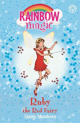 Rainbow Magic: Ruby the Red Fairy: The Rainbow Fairies Book 1