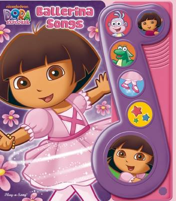 Dora the Explorer: Ballerina Songs Little Music Note Book