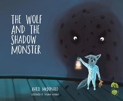 The Wolf and the Shadow Monster