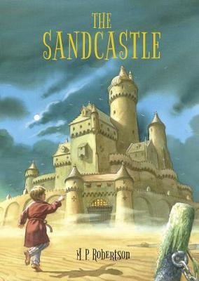 The Sandcastle: a magical children's adventure by M.P.Robertson