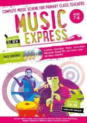 Music Express: Age 7-8 (Book + 3CDs + DVD-ROM): Complete Music Scheme for Primary Class Teachers