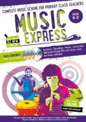 Music Express: Age 8-9 (Book + 3CDs + DVD-ROM): Complete Music Scheme for Primary Class Teachers