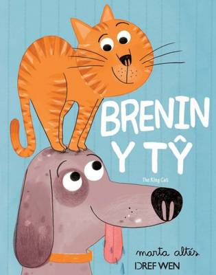 Brenin y Ty / the King Cat