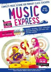 Music Express: Age 9-10 (Book + 3CDs + DVD-ROM): Complete Music Scheme for Primary Class Teachers